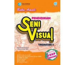 Buku Amali Pendidikan Seni Visual KSSM Tingkatan 1