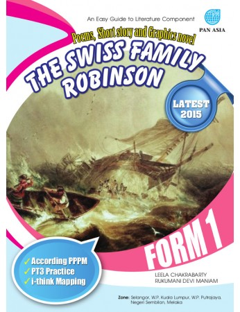AN EASY GUIDE TO LITERATURE COMPONENT POEMS, SHORT STORY AND GRAPHIC NOVEL The Swiss Family Robinson Form 1