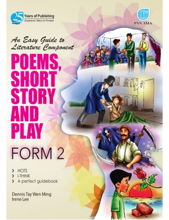 AN EASY GUIDE TO LITERATURE COMPONENT Poems, Short Stories and Play Form 2