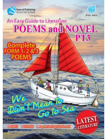 AN EASY GUIDE TO LITERATURE COMPONENT Poems and Novel We Didn't Mean To Go To The Sea PT3