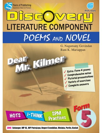 DISCOVERY LITERATURE COMPONENT POEMS AND NOVEL Dear Mr Kilmer Form 5