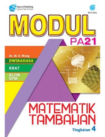 MODUL PA 21 Matematik Tambahan Tingkatan 4