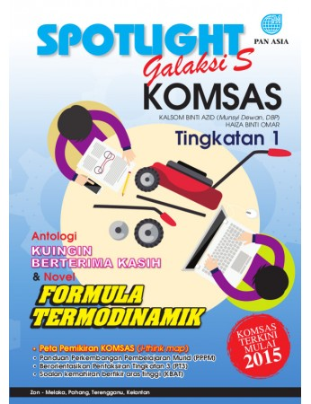 SPOTLIGHT GALAKSI S KOMSAS ANTOLOGI DAN NOVEL Formula Termodinamik Tingkatan 1