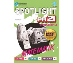 SPOTLIGHT PA 21 Matematik Tingkatan 2