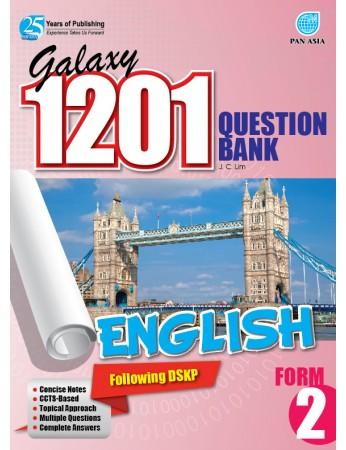 GALAXY 1201 QUESTION BANK English Form 2