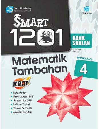 SMART 1201 BANK SOALAN Matematik Tambahan Tingkatan 4