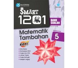 SMART 1201 BANK SOALAN Matematik Tambahan Tingkatan 5