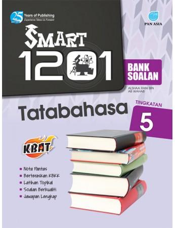 SMART 1201 BANK SOALAN Tatabahasa Tingkatan 5