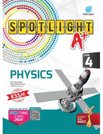 SPOTLIGHT A+ Physics Form 4