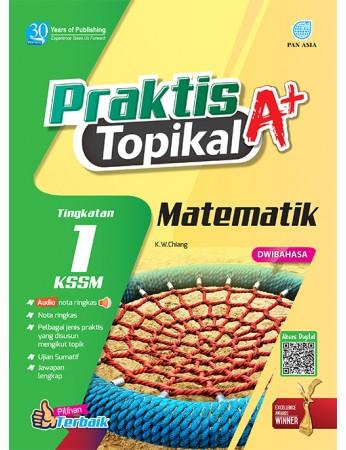 PRAKTIS TOPIKAL A+ Matematik Tingkatan 1 KSSM