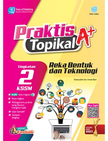 PRAKTIS TOPIKAL A+ Reka Bentuk dan Teknologi Tingkatan 2 KSSM