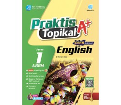 PRAKTIS TOPIKAL A+ English Tingkatan 1 KSSM