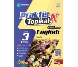 PRAKTIS TOPIKAL A+ English Tingkatan 3 KSSM