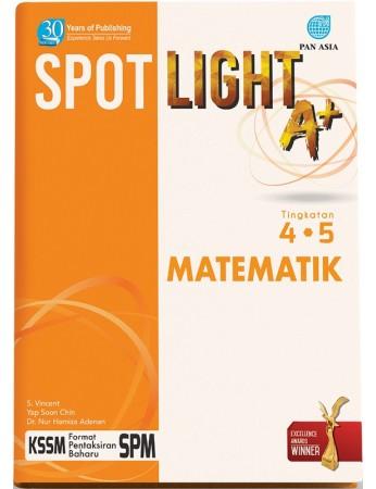 SPOTLIGHT A+ Matematik Tingkatan 4.5